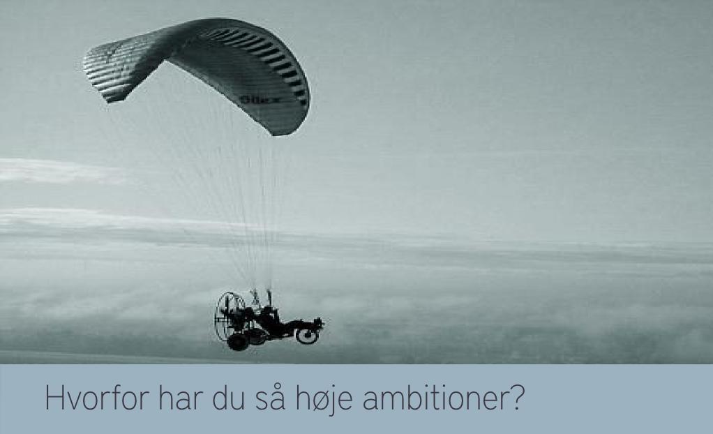Hvorfor gør du som du gør? Om ambition som standardindstilling